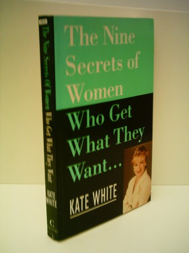 9780712683326: Nine Secrets of Women Who Get What They Want