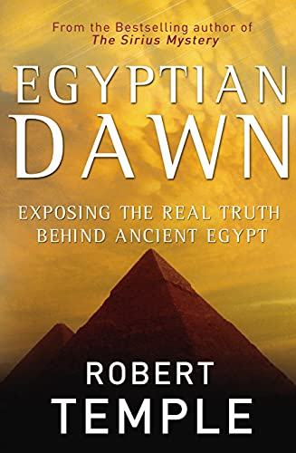 9780712684149: Egyptian Dawn: Exposing the Real Truth Behind Ancient Egypt