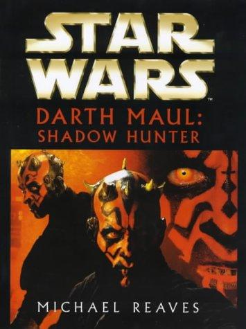 9780712684170: Star Wars: Darth Maul - Shadow Hunter