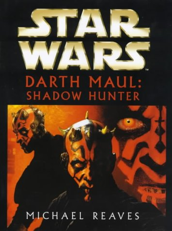 9780712684170: Star Wars - Darth Maul, Shadow Hunter