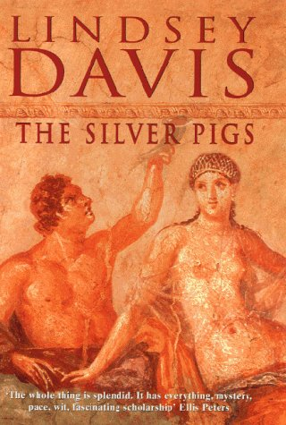9780712684545: The Silver Pigs (Marcus Didius Falco Mysteries)