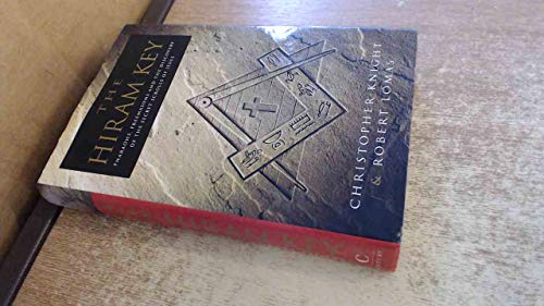 9780712685795: The Hiram Key: Pharaohs, Freemasons and the Discovery of the Secret Scrolls of Christ