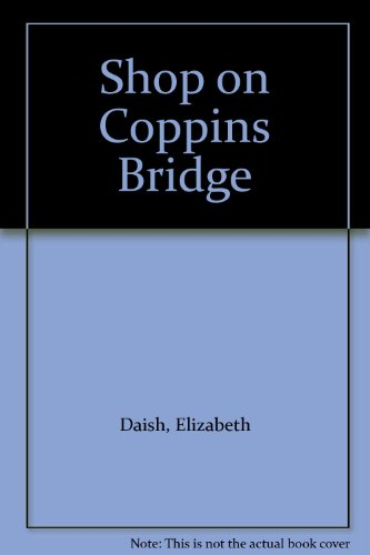Shop on Coppins Bridge (0712694056) by Elizabeth Daish
