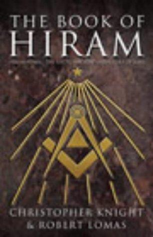 9780712694384: The Book of Hiram: Freemasonry, Venus and the Secret Key to the Life of Jesus