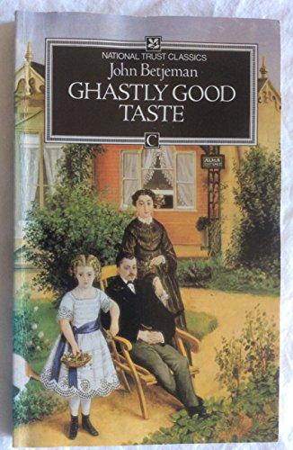 Ghastly Good Taste: Betjeman, John