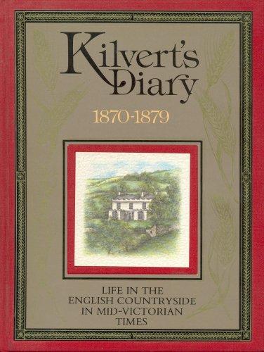 KILVERT'S DIARY 1870-1879 : LIFE IN THE: KILVERT , FRANCIS