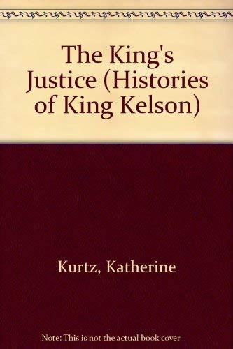 THE KING'S JUSTICE: Kurtz, Katherine