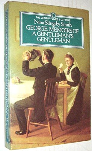 George, Memoirs of a Gentleman's Gentleman: Smith, Nina Slingsby