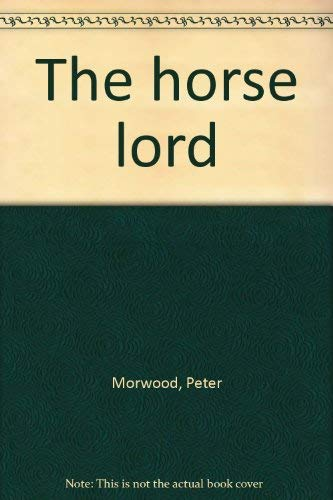 9780712695503: The Horse Lord