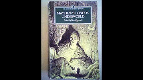 London's Underworld: Mayhew, Henry; Quennell, Peter