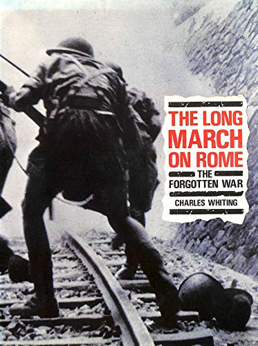9780712695824: The Long March on Rome