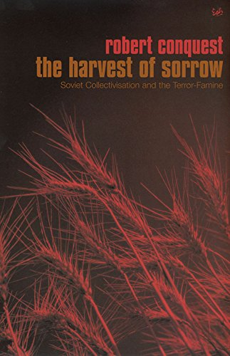 9780712697507: The Harvest of Sorrow: Soviet Collectivation and the Terror-Famine