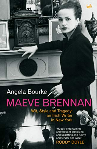 9780712697552: Maeve Brennan: Wit, Style and Tragedy: An Irish Writer in New York