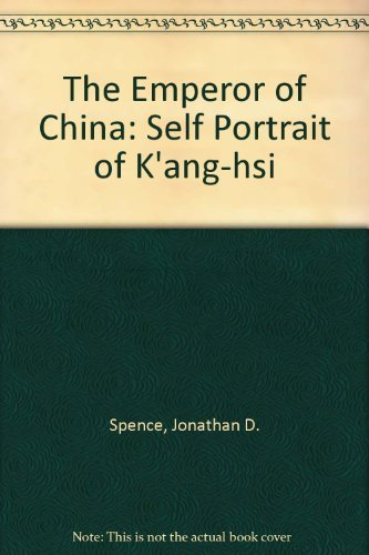9780712698252: The Emperor of China: Self Portrait of K'ang-hsi