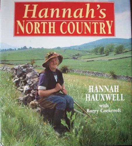 9780712698443: Hannah's North Country