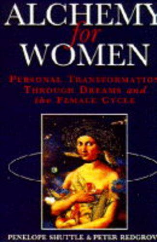 9780712698597: Alchemy for Women: Personal Transformation Through Dreams and the Female Cycle