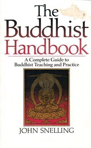 9780712698610: The Buddhist Handbook: A Complete Guide to Buddhist Teaching and Practice