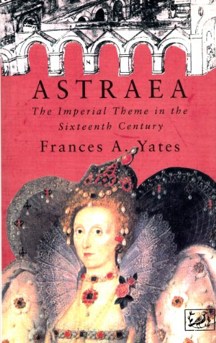 9780712698948: Astraea: Imperial Theme in the Sixteenth Century