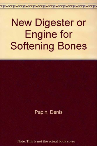 9780712900935: New Digester or Engine for Softening Bones