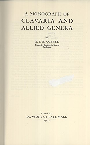9780712901055: Monograph of Clavaria and Allied Genera (Annals of Botany Memorial)