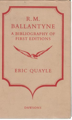Rm ballantyne a bibliography of first edition by quayle eric rm ballantyne a bibliography of first edition quayle eric ccuart Images