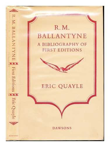 R.M. BALLANTYNE, A BIBLIOGRAPHY OF FIRST EDITION