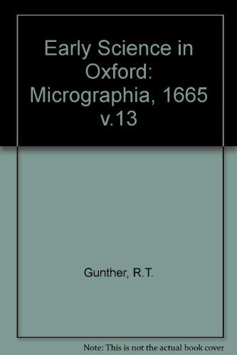 9780712902311: Early Science in Oxford: Micrographia, 1665 v.13