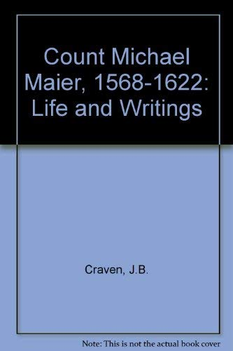 9780712903356: Count Michael Maier, 1568-1622: Life and Writings (English and German Edition)