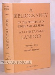 Bibliography of the Writings in Prose and Verse of Walter Savage Landor: n/a
