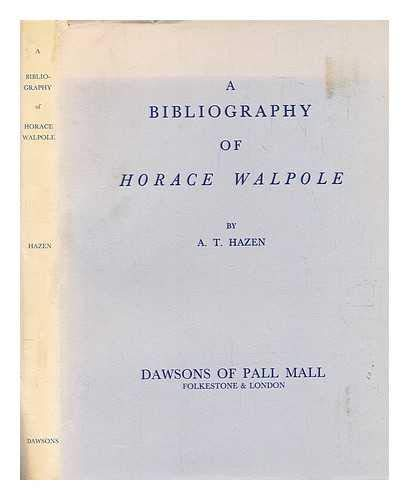 9780712905725: A Bibliography of Horace Walpole
