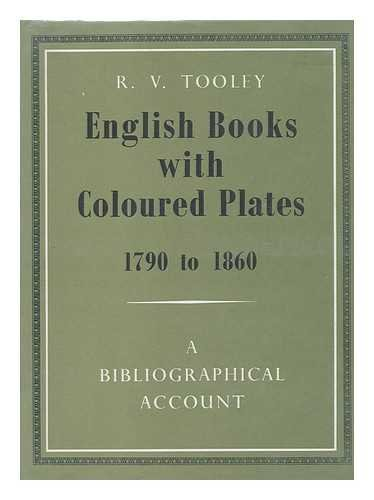 9780712905831: English Books with Coloured Plates, 1790-1860: Bibliographical Account of the Most Important Books Illustrated by English Artists in Colour Aquatint and Colour Lithography