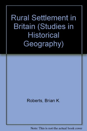9780712907019: Rural Settlement in Britain (Studies in Historical Geography)