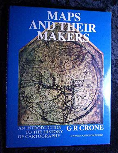 9780712907569: Maps and Their Makers: Introduction to the History of Cartography
