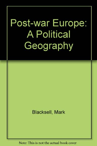 9780712907897: Post-war Europe: A Political Geography