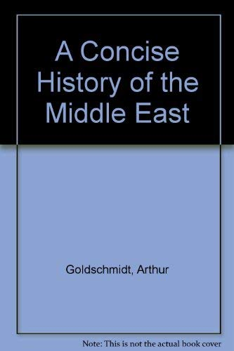 9780712908894: A Concise History of the Middle East