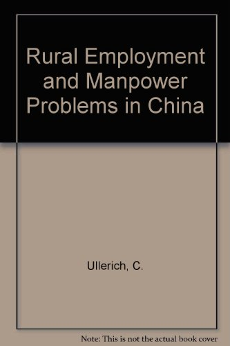 9780712909082: Rural Employment and Manpower Problems in China