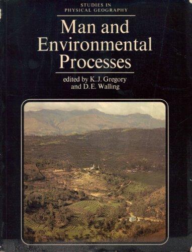 9780712909228: Man and Environmental Processes