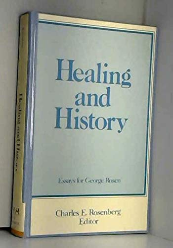 9780712909273: Healing and History: Essays for George Rosen