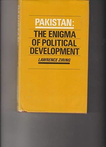 Pakistan: The Enigma of Political Development: Ziring, Lawrence