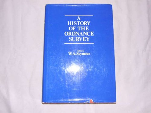 A History of the Ordnance Survey
