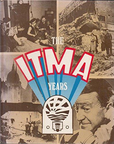 9780713001013: The ITMA Years