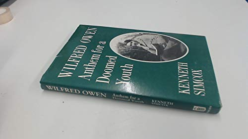 9780713001792: Wilfred Owen: Anthem for a Doomed Youth