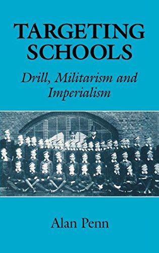 9780713002171: Targeting Schools: Drill, Militarism and Imperialism (Education Ser)