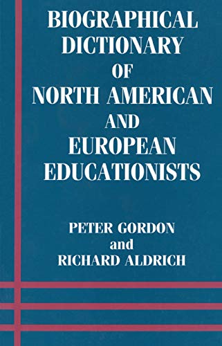 9780713040258: Biographical Dictionary of North American and European Educationists (The Woburn Education Series)