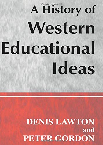 9780713040418: A History of Western Educational Ideas (Woburn Education Series)