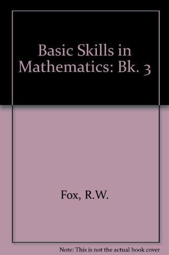 9780713100020: Basic Skills in Mathematics: Bk. 3