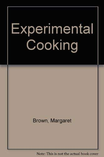 9780713100587: Experimental Cooking