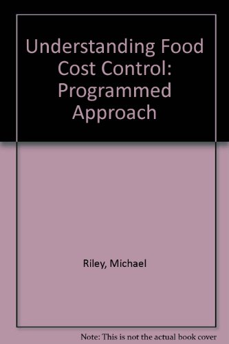 Understanding Food Cost Control: Programmed Approach (0713100850) by Riley, Michael