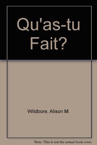 Qu'as-tu Fait?: Wildbore, Alison M