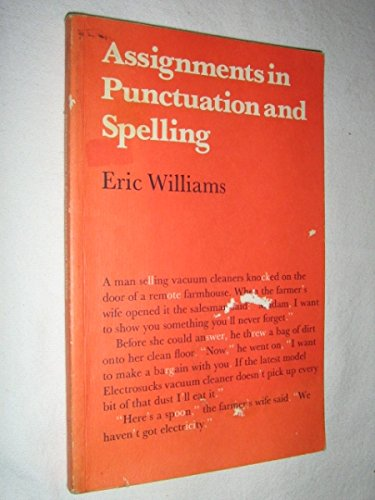 9780713101010: Assignments in Punctuation and Spelling for Reinforcement and Revision